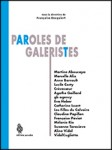 paroles de galeristes